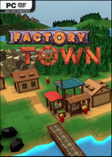 Factory Town Crack